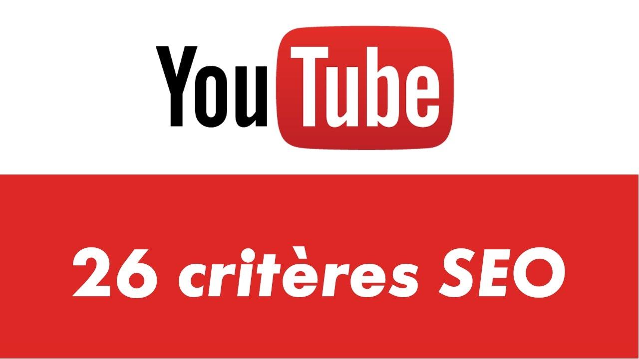26 critères de SEO sur Youtube