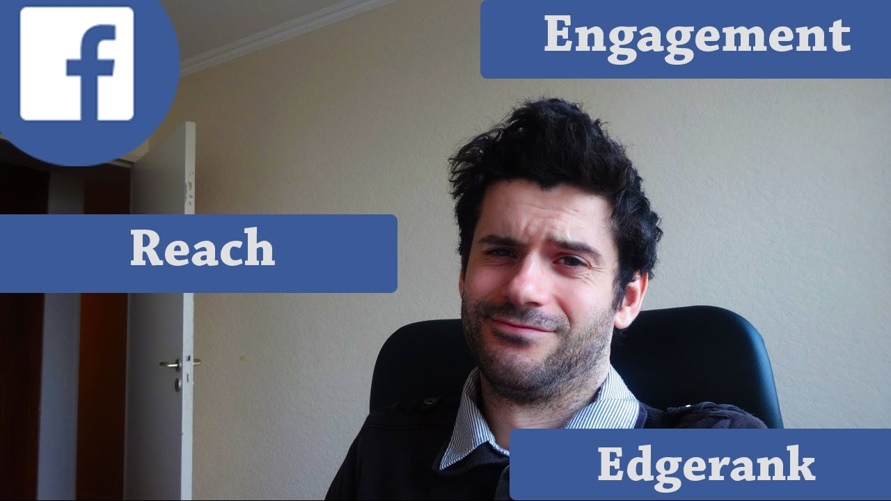 Vocabulaire Facebook : Edgerank, engagement, reach