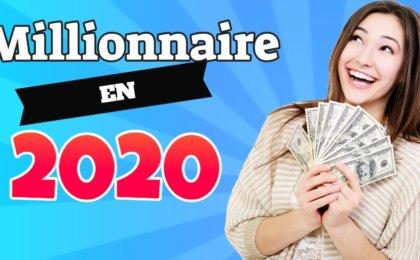 comment devenir millionnaire en 2020