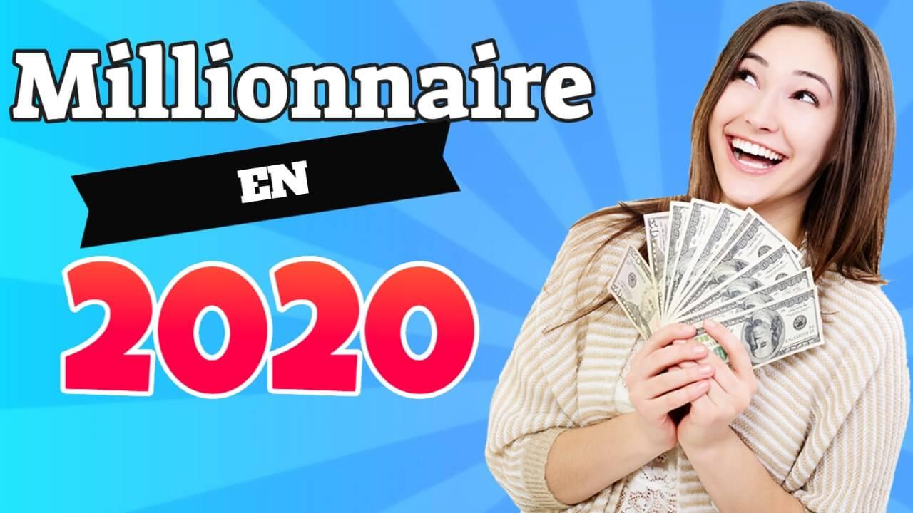 Comment devenir millionnaire en 2020?